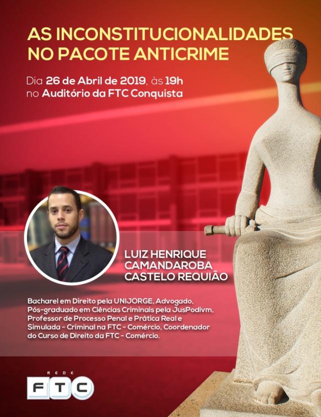 As Inconstitucionalidades do Pacote Anticrime