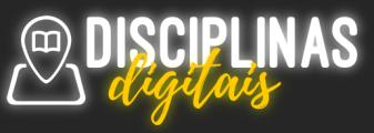 disciplinas digitais